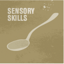 Sensory Skills